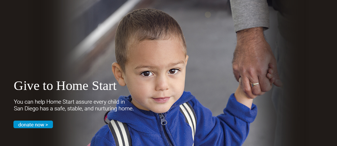 You can help Home Start assure every child in San Diego has a safe, stable and nurturing home.